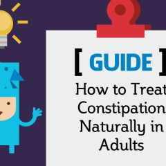 How to Treat Constipation Naturally in Adults