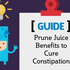 Prune Juice Benefits to Cure Constipation